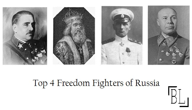 Top 4 Freedom Fighters of Russia
