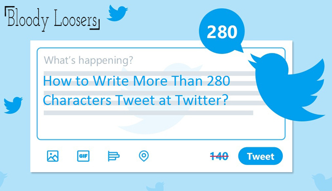How to Write More Than 280 Characters Tweet at Twitter