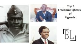 Freedom Fighters of Uganda | List of Top Ugandan Leaders