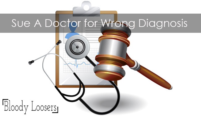 Can You Sue A Doctor for Wrong Diagnosis