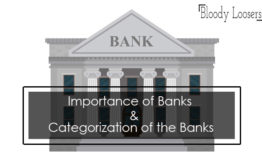 Importance of Banks: How Many Categories of Banks?