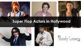 List of Top Super Flop Actors in Hollywood