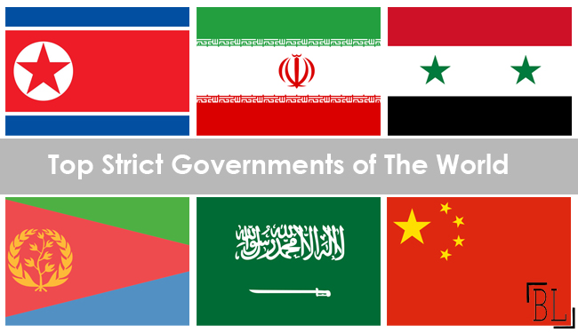 Top Strict Governments of the World