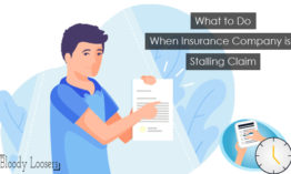 What to Do If Insurance Company is Stalling Claim?