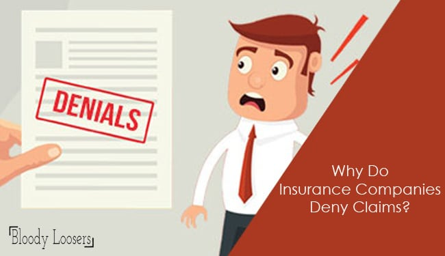 Why Do Insurance Companies Deny Claims