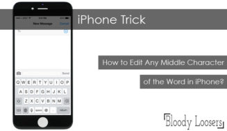 iPhone Trick: How to Edit Any Middle Character of the Word in iPhone?