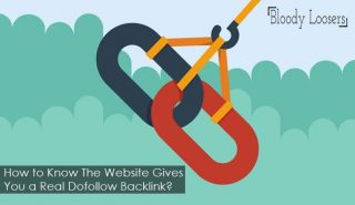 How to Know The Website Gives You a Real Dofollow Backlink