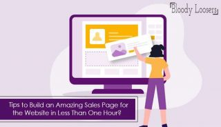 Tips to Build an Amazing Sales Page for the Website in Less Than One Hour