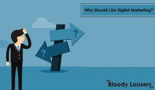 Why Should I Do Digital Marketing