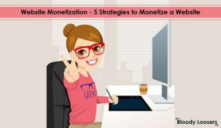 Website Monetization - 5 Strategies to Monetize a Website