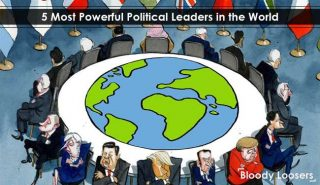 5 Most Powerful Political Leaders in the World