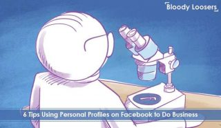 6 Tips Using Personal Profiles on Facebook to Do Business