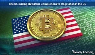 Bitcoin Trading Threatens Comprehensive Regulation in the US