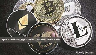 Digital Currencies - Top 4 Virtual Currencies in the World