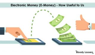 Electronic Money (E-Money) - How Useful to Us