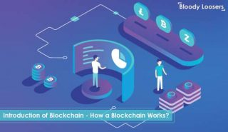 Introduction of Blockchain - How a Blockchain Works