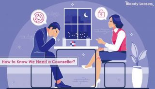 How to Know We Need a Counsellor